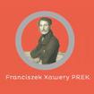 Franciszek Xawery Prek